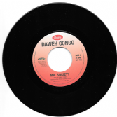 Daweh Congo - Mr. Society / I Am Taking It Easy (Charm) 7""